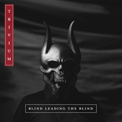 "Trivium estrena el audio del tema ""Blind Leading The Blind"""