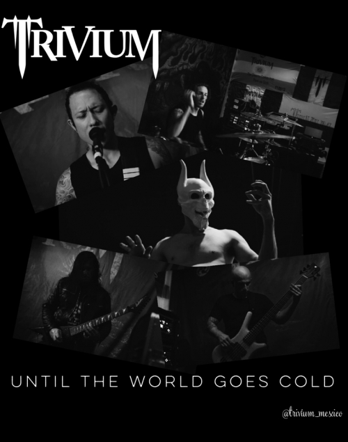 "Trivium estrena nuevo video: ""Until the World Goes Cold"""