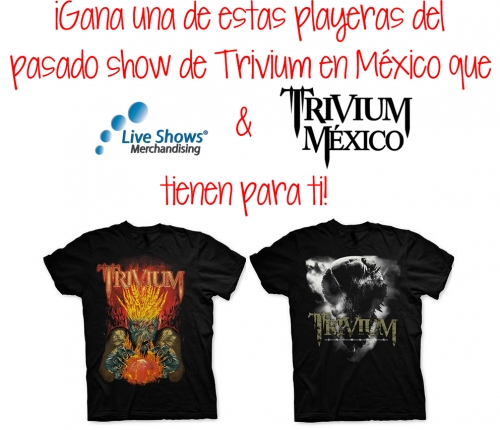 Concurso: Gana Playeras de Trivium [Live Shows Merch]